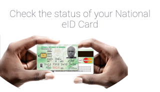 Permanent National ID card: How To Check The Availability Status for Collection
