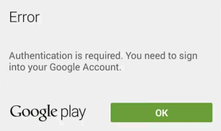 How to fix Google Play Authentication Required error message on your smartphone