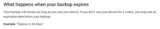 Google deletes your backups after 2 months of inactivity