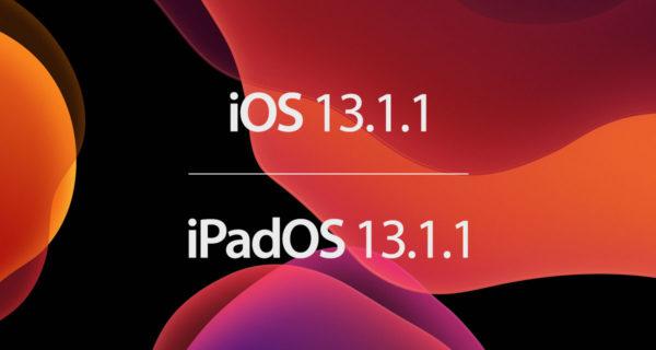 Ios 13.1.1 and ipados 13.1.1
