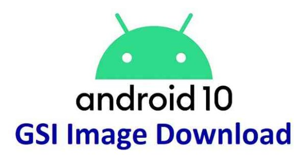 Android 10 GSI download