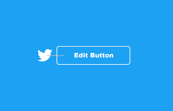 Edit Button On Twitter