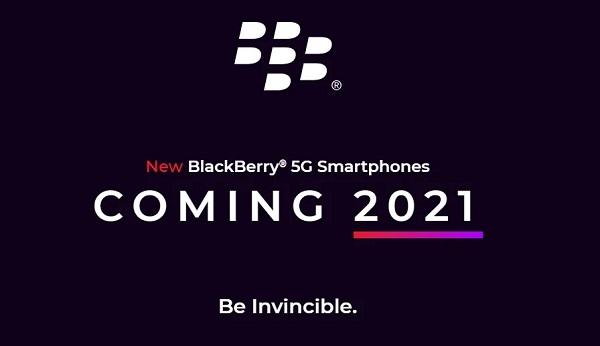 Blackberry 5G phones coming in 2021