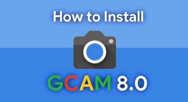 How To Install GCam 8.0