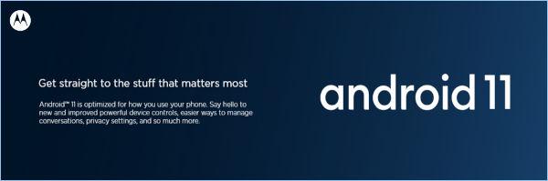 Motorola Phones To Get Android 11