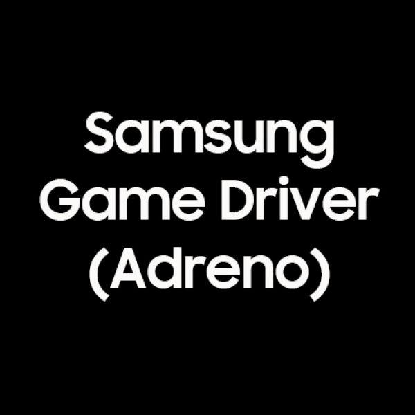 Samsung Game Driver app Adreno