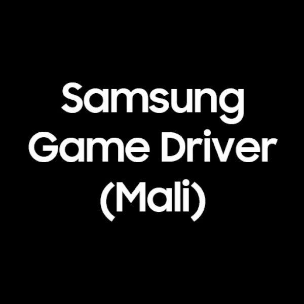 Samsung Game Driver app Mali