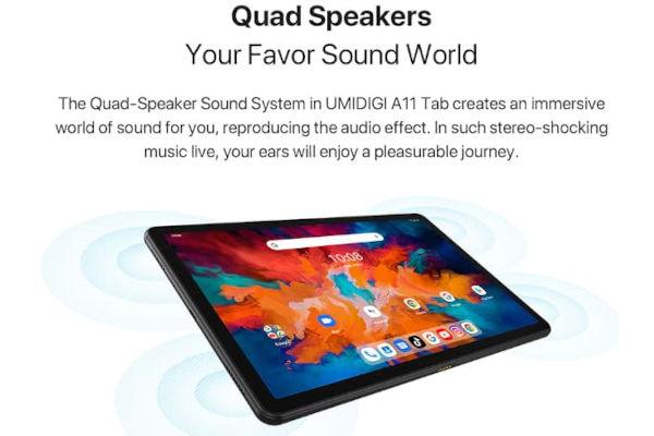 UMIDIGI A11 Tab has 4 speakers